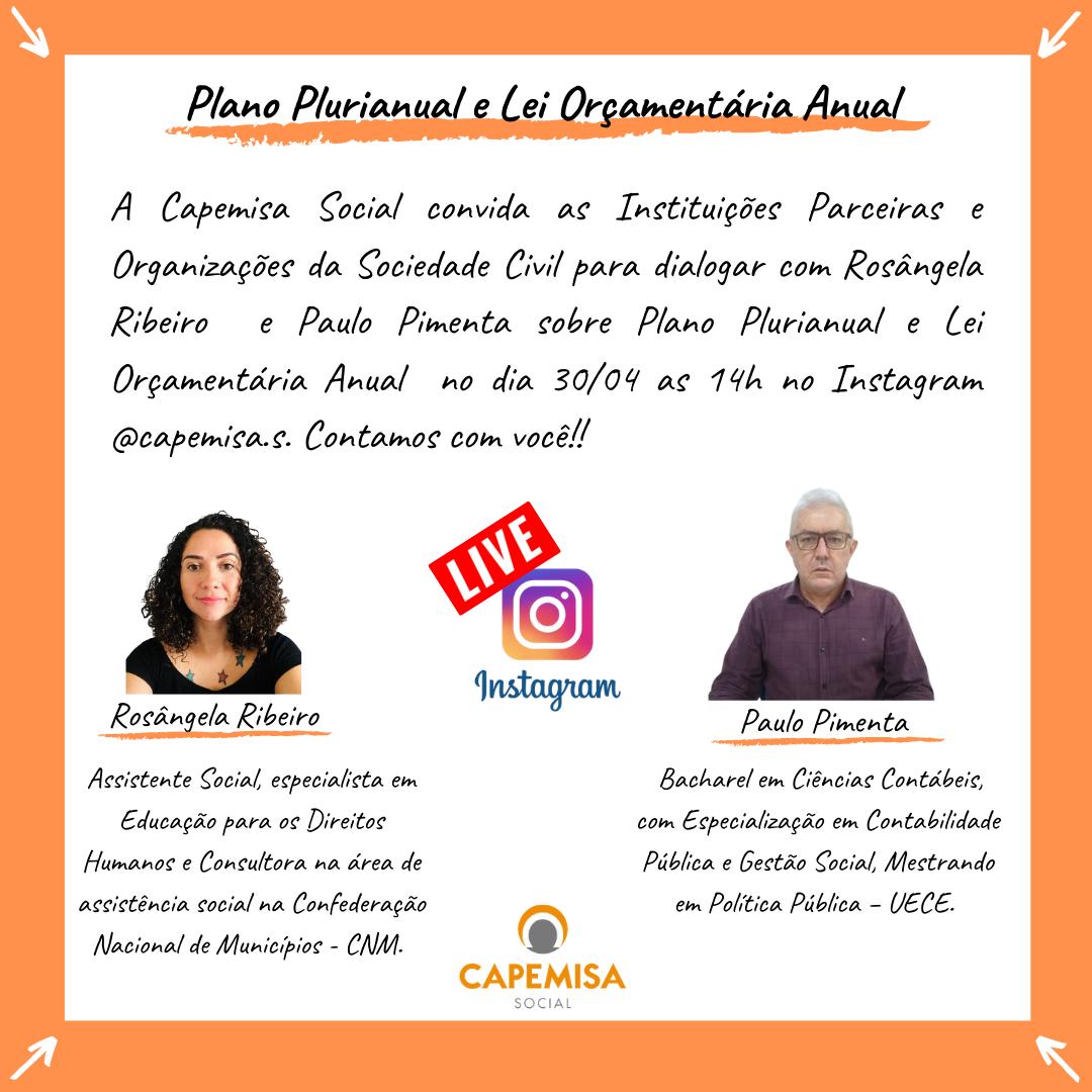 """A Capemisa Instituto de Ação Social convida a todos para a live com o tema """"Plano Plurianual é Lei Orçamentária Anual"""" no dia 30/04 as 14h. Contamos com você!"""